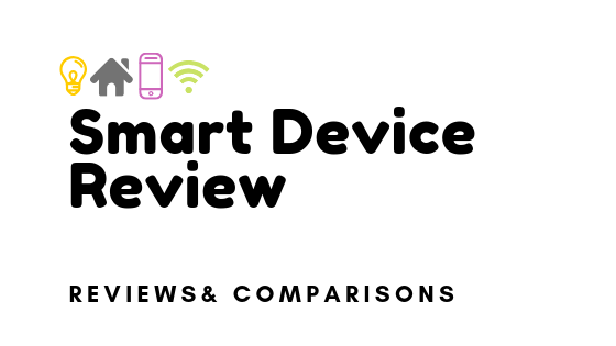 Smart Device Review